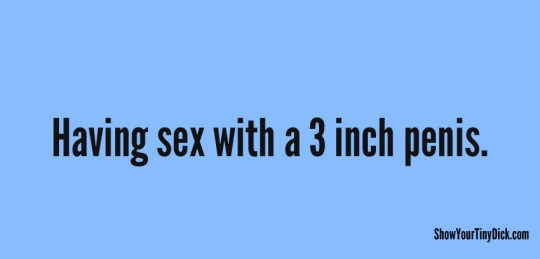 Embarrassing first time having sex with a 3 inch penis