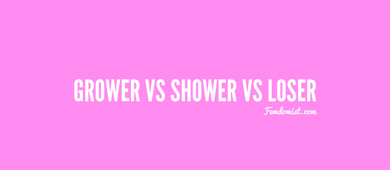Grower or a Shower? Find out what you are!