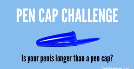 Pen Cap Challenge