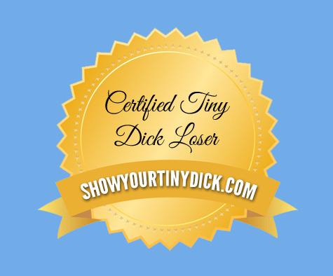 Tiny dick loser badge