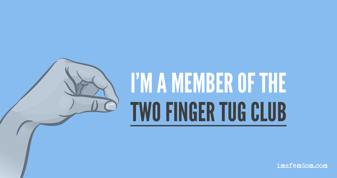 Two Finger Tug Club Member Sign