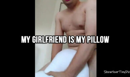 Humping my pillow
